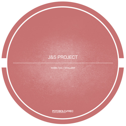 J&S Project_Vitalizer_Original Mix