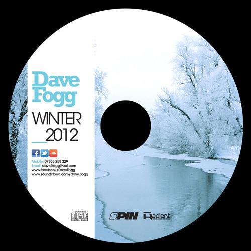 Dave Fogg: Winter 2012 Promo Mix