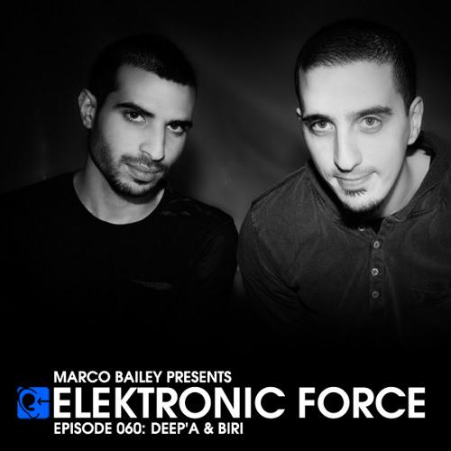 Elektronic Force Podcast 060 with Deep'a & Biri