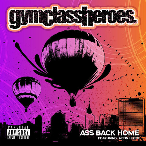 Gym Class Heroes ft. Neon Hitch - Ass Back Home (Erik Arbores Club Bootleg)