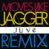 Moves Like a Jagger