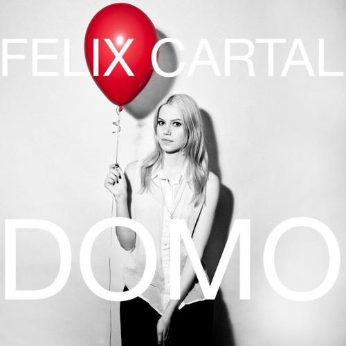 Felix Cartal - Domo [Preview]