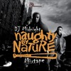 DJ MIDNIGHT - NAUGHTY BY NATURE MIXTAPE (2011)
