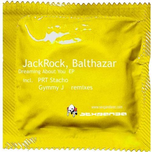Balthazar & JackRock - Dreaming About You (Original Mix) [Sex Panda Records]