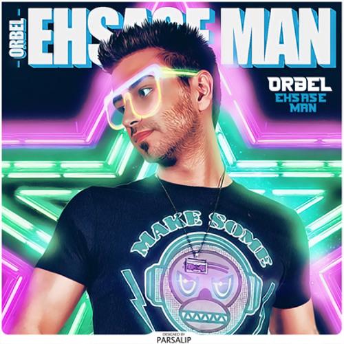 ORBEL - Ehsase Man