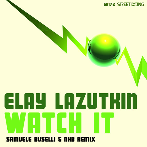 Elay Lazutkin - Watch it (2012)