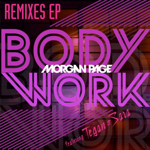 Morgan Page feat. Tegan and Sara - Body Work (Richard Dinsdale Remix)
