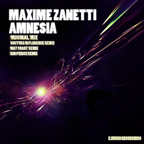 Maxime Zanetti AMNESIA (Doctors In Florence remix)
