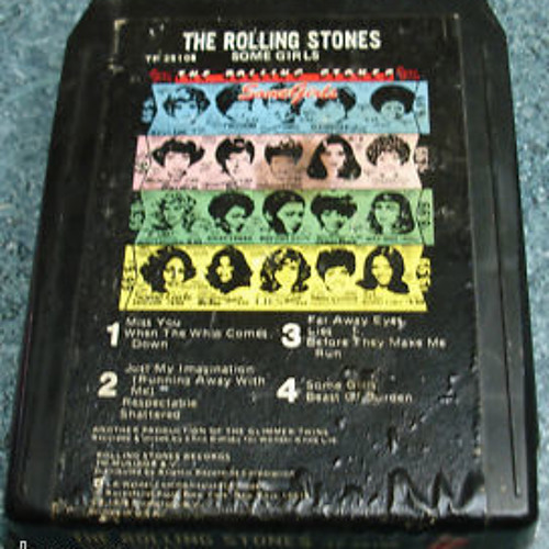 """""""Before They Make Me Run""""  - The Rolling Stones (8-track tape)"""