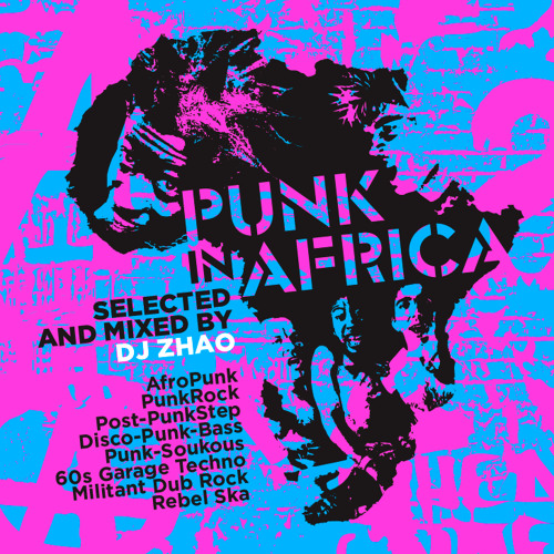 PUNK IN AFRICA official selection mixed by dj zhao