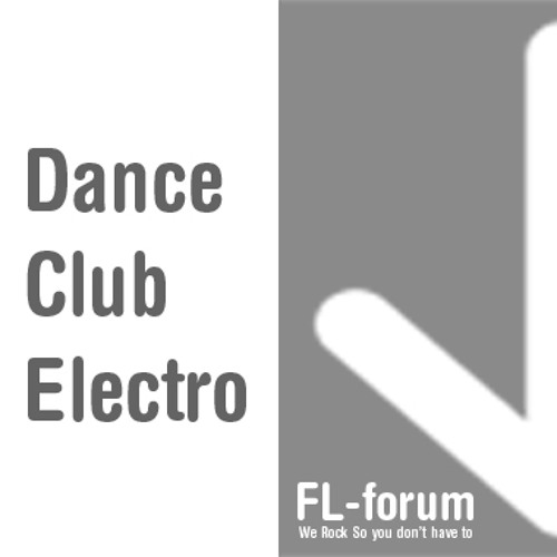 FL-forum EDM - Dance Club Electro