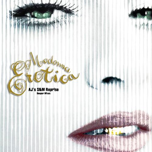 """Madonna - Erotica (AJ's S&M Reprise - Deep Erotic 12"""" Mix)"""