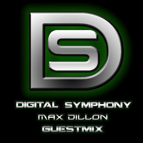 Digital Symphony 008 - Max Dillon (Guest Mix)