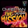 Christian Luke feat. MC Flipside - The Mission (Goldfish & Blink Remix) (Vicious)