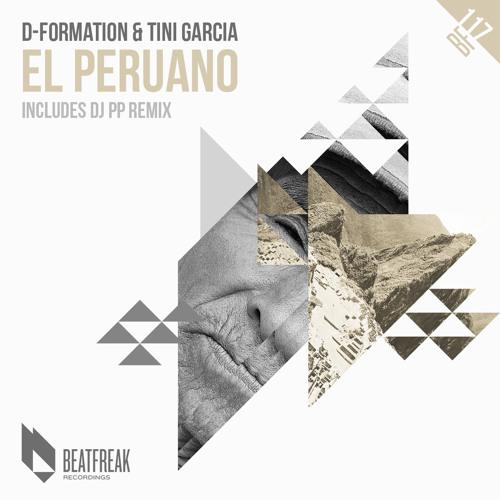 D-Formation & Tini Garcia - El Peruano (DJ PP Remix)