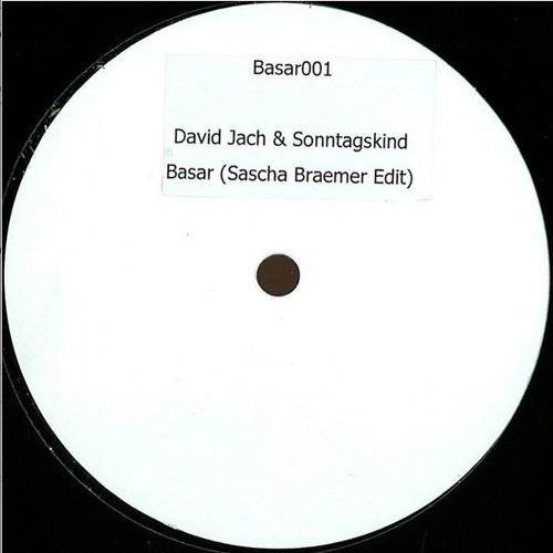 David Jach & Sonntagskind - Basar (Sascha Braemer edit)