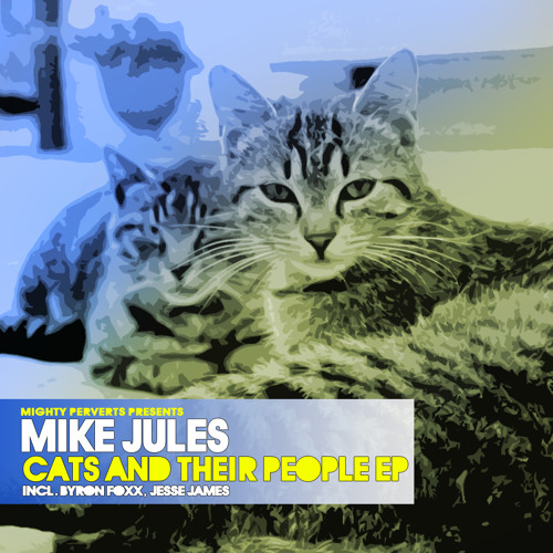 Mike Jules - Meowmeow (Byron Foxx Mix feat Salem Da House Cat) - MP024