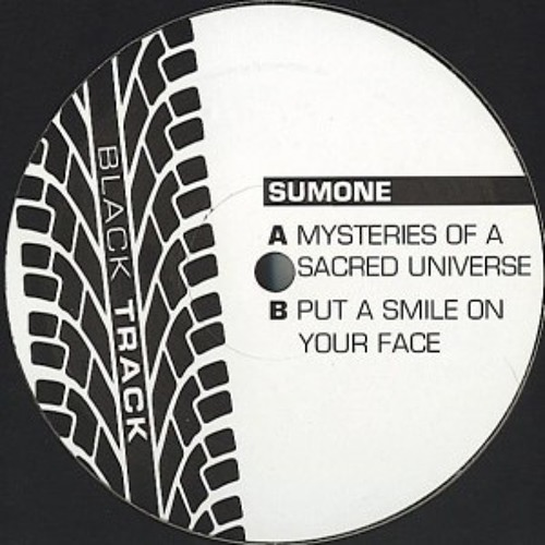 Download Sumone - Mysteries Of A Sacred Universe / Put A Smile On Your Face [BTR01] mp3