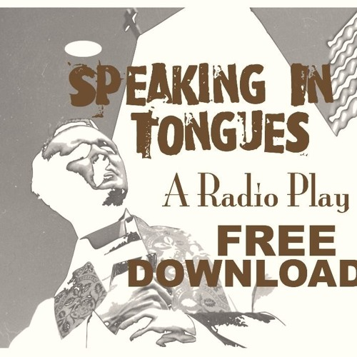 Speaking in Tongues FREE DOWNLOAD