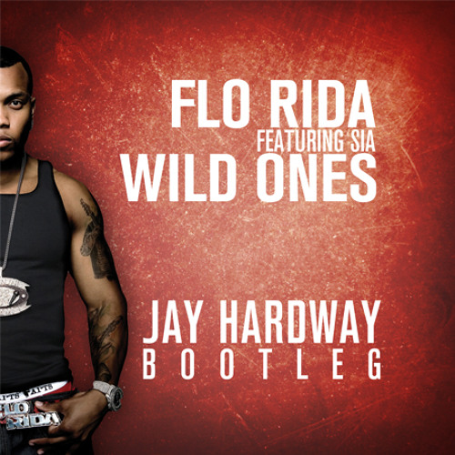 Wild ones flo rida featuring sia (6. 75 mb) neveraloneband music.