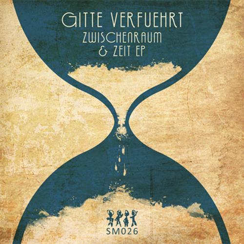 (sm026) Gitte Verfuehrt - Zwischenraum & Zeit