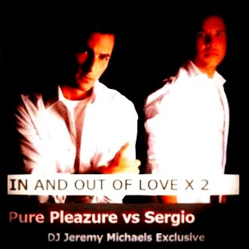 PURE PLEAZURE vs SERGIO - IN AND OUT OF LOVE (by eternity freestyle)