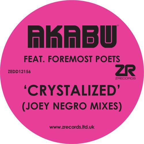Akabu Feat. Foremost Poets - Crystalized (Original Underground Mix)