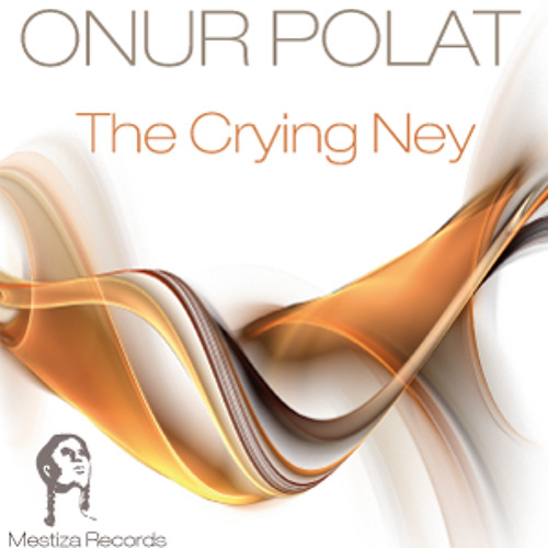 Onur Polat - The Crying Ney (Matt G. Remix) [Unreleased]