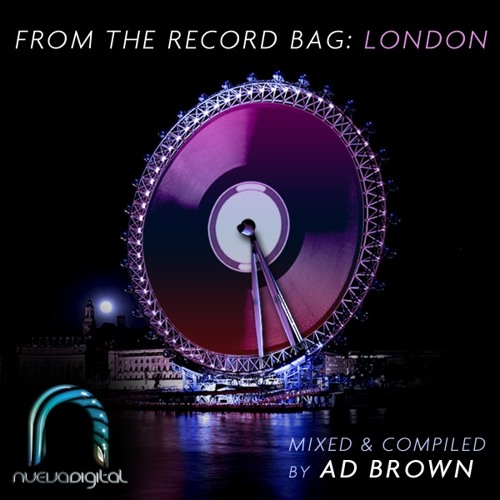 From The Record Bag London: Compiled and Mixed by Ad Brown [Nueva Digital]