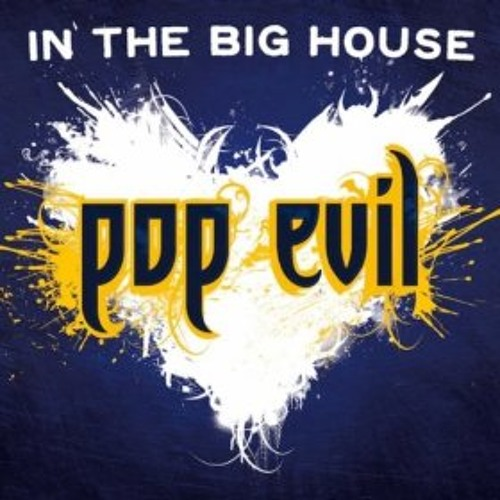"""""""In the Big House"""" by Pop Evil"""