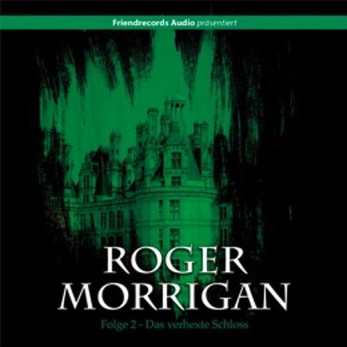 Roger Morrigan - Das Verhexte Schloss