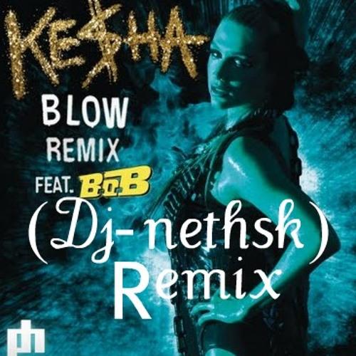 Kesha Feat BoB (Dj-neths'K REMIX)