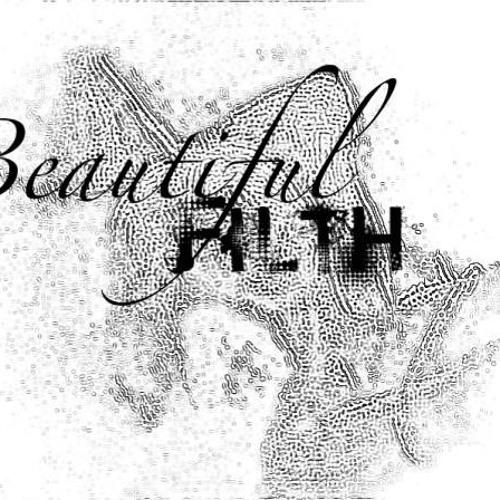 Beautiful FILTH