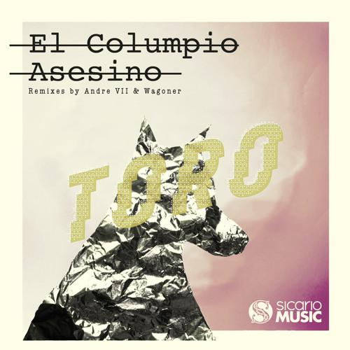 El Columpio Asesino - Toro (Wagoner Remix)