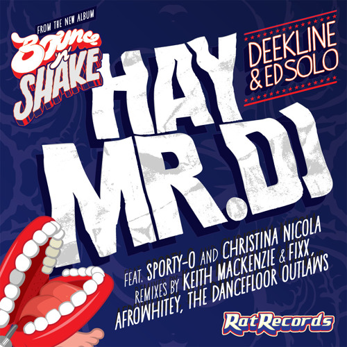 Deekline/Ed Solo/Sporty-O/Christina Nicola - Hay Mr. DJ (KMFX Mix)