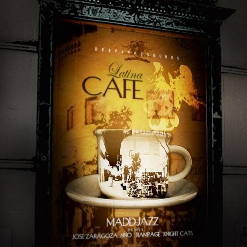 Maddjazz - Latinacafe (Rampage Remix)