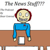 The News Stuff Episode 3 (SoundCloud and You Tube Version)