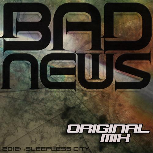 """""""Bad News"""" ft. Steven Kick (teaser)"""