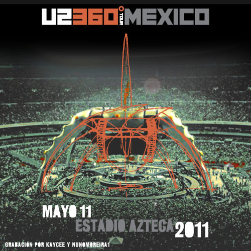 I Still Haven't Found What I'm Looking For (México, 11/05/11)