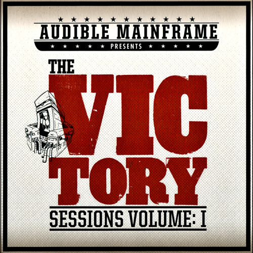 The VICtory Sessions: Vol. I