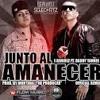 J Alvarez Ft Daddy Yankee - Junto Al Amanecer [By Dj Richard]