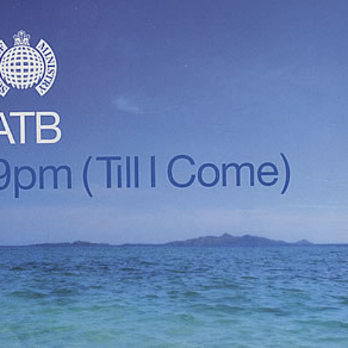9 PM (Till I come) - ATB (DJ Tyco Remix ft. Peep N Tom on the Drums)