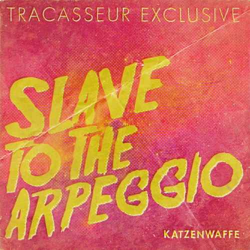 Slave to the arpeggio (Tracasseur exclusive) - FREE DL!