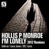 Hollis P Monroe - I'm Lonely (Subb-an, Laura Jones, SIS, Larse Remixes) - Noir Music