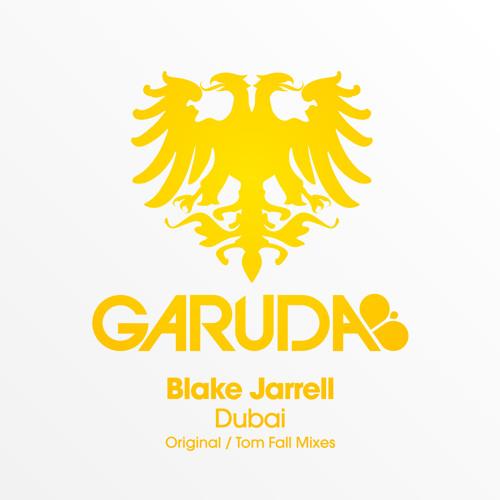 Blake Jarrell - Dubai (Tom Fall Remix)