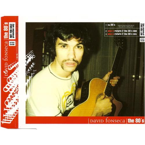 David Fonseca - The 80's (Alex Santos Remix)
