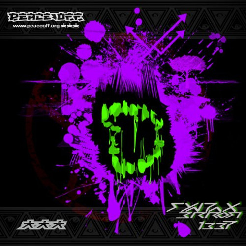 SynTax 3rr0r /// 1337 [PEACE OFF FREE MIX #09]