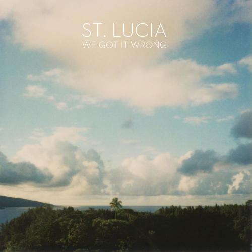 St. Lucia - We Got It Wrong (Starsmith Remix)
