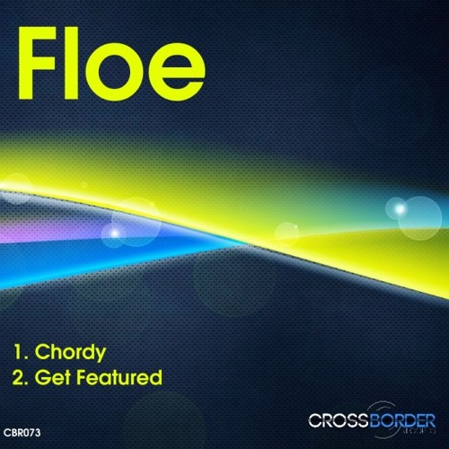 FloE - Get Featured [Cut from Aurosonic - Etyology Sessions 116 (15-03-2012)] CBR073