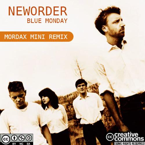 New Order - Blue Monday (Mordax Mini Remix) FREE DOWNLOAD!